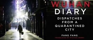 Wuhan Diary- Dispatches from a Quarantined City
