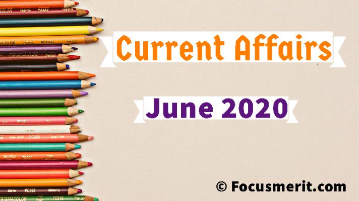 June Current Affairs 2020