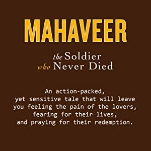 Mahaveer: The soldier who never died