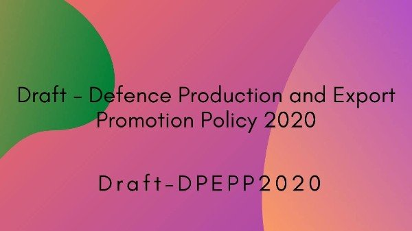 Defence Production and Export Promotion Policy
